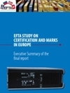 EFTA Study on Certification and Marks in Europe - Executive Summary of the Final Report
